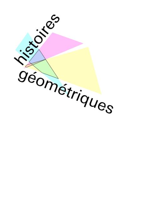 histoires géométriques, typo, Juliette Teste, 2009