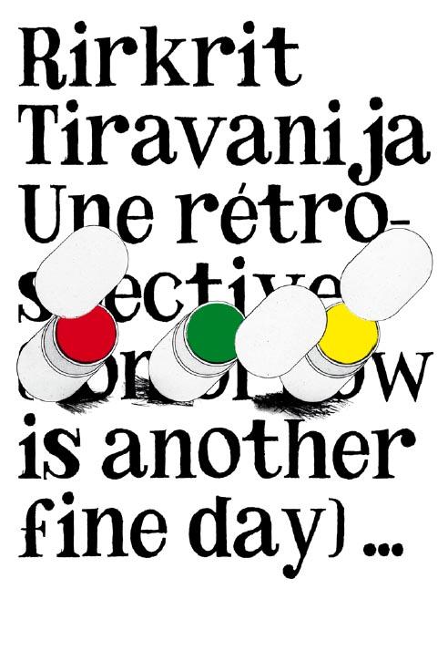 M/M, Tomorrow is another fine day!, Rirkrit Tiravanija, 2006